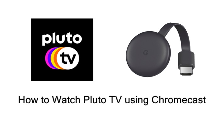 pluto tv using chromecast
