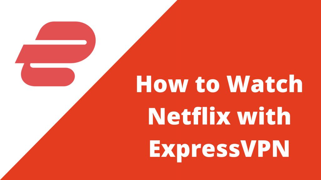 expressvpn netflix not working error
