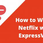 express netflix not working error
