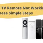 Apple TV Remote Not Working_Try These Simple Steps