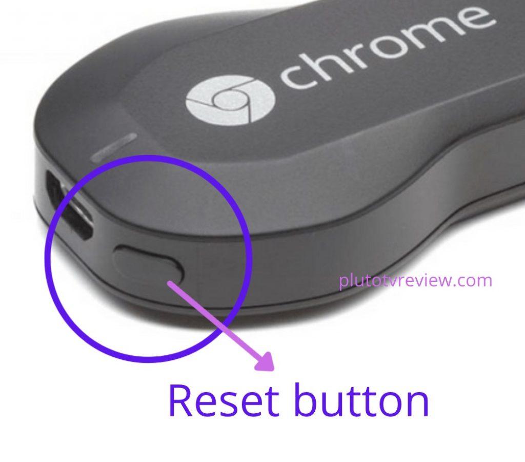 reset button Chromecast